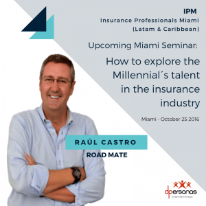 "Seminario ""How to explore the Millennial's talent in the insurance industry"""